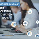9-MUST-READ-Benefits-of-Order-Processing-Automation-Software