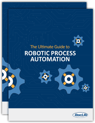 The Ultimate Guide to ROBOTIC PROCESS AUTOMATION | DocLib