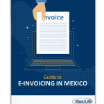 Guide to E-Invoicing Mexico